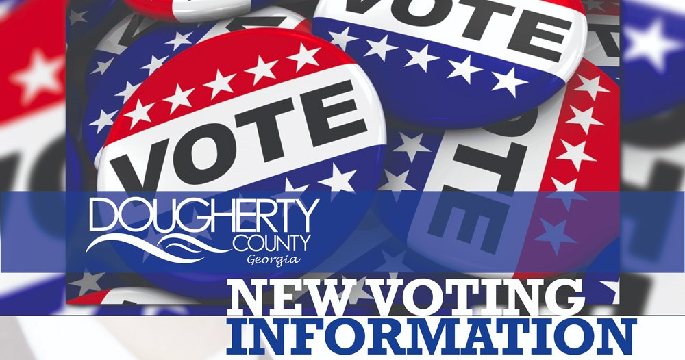 New Voting Information at Dougherty County banner