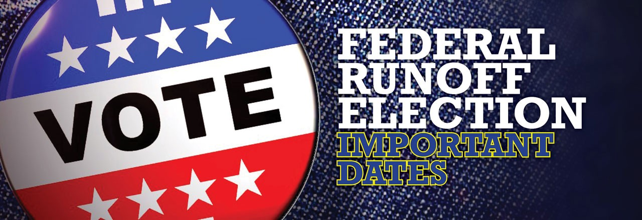 Federal Runoff Election - Important Dates